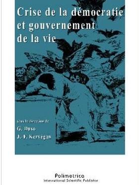 Duso/ Kervegan: Crise de la démocratie et gouvernement de la vie